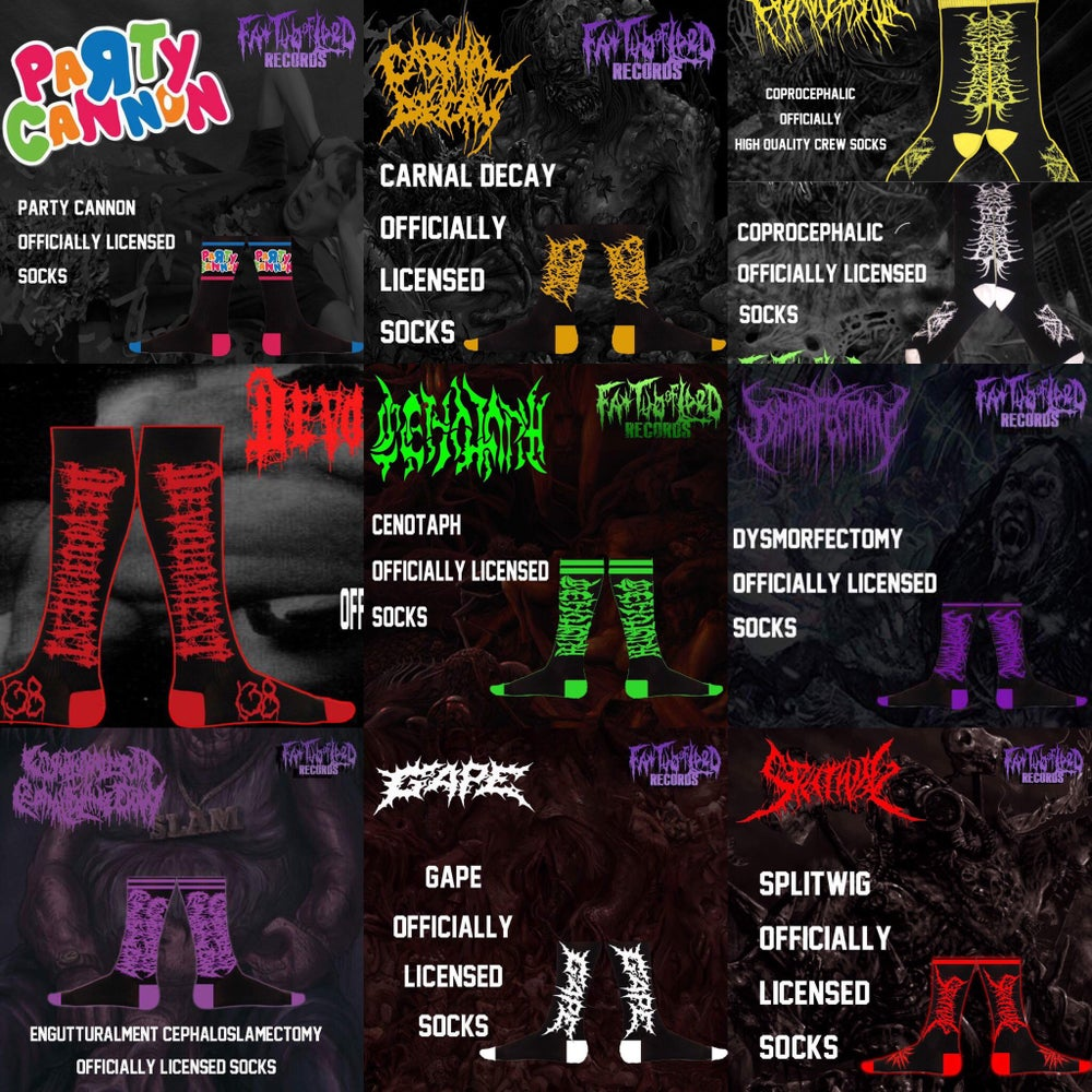 Image of Officially Licensed PC/CD/Coprocephalic/Devourment/Cenotaph/Dysmorfectomy/EC/Gape/Splitwig socks!
