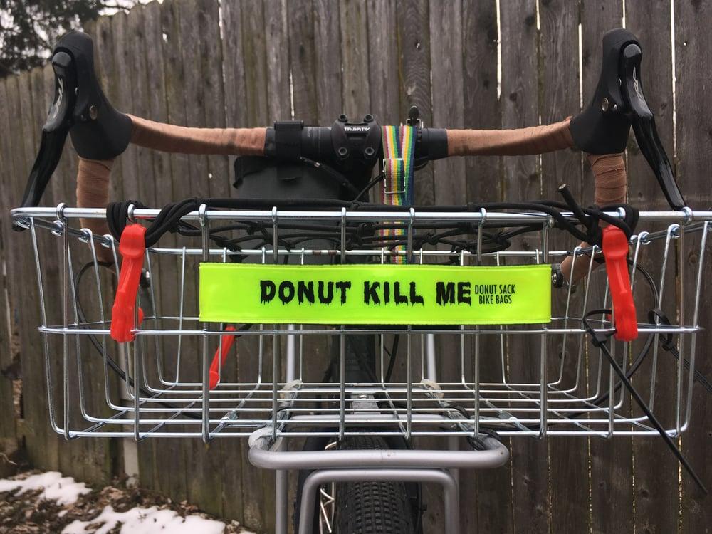 "Image of ""Donut Kill Me"" Reflective Band"