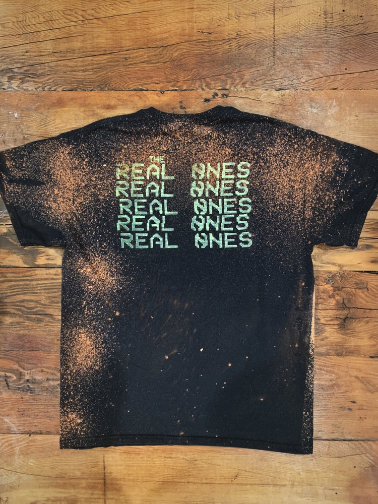 Image of The Real Ones - (Limited Edition ONLY 20) T-Shirt