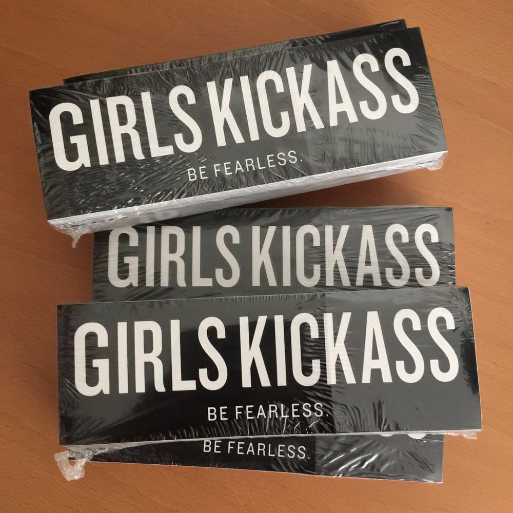 Image of Girls Kickass Be Fearless