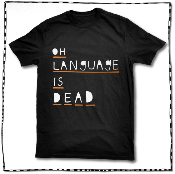 Image of LANGUAGE IS DEAD BLACK T-SHIRT