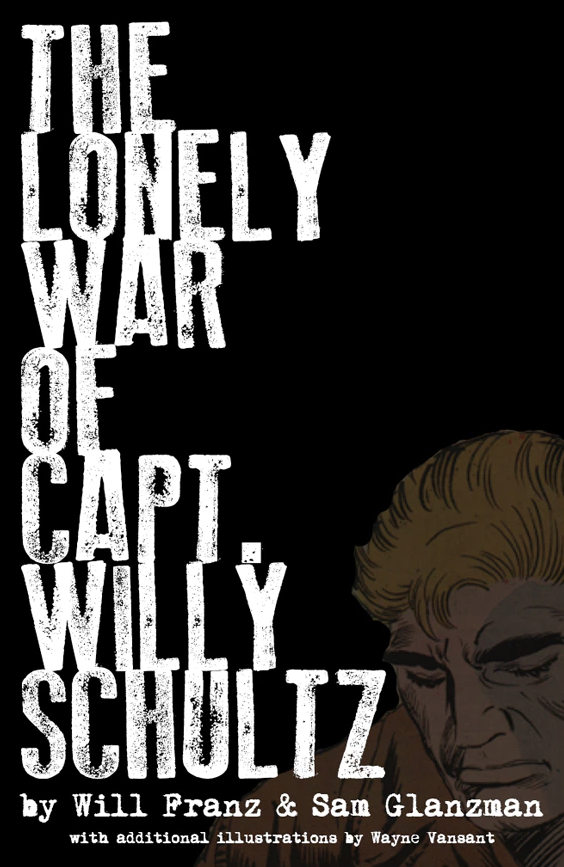 Image of THE LONELY WAR OF CAPT. WILLY SCHULTZ HC collection