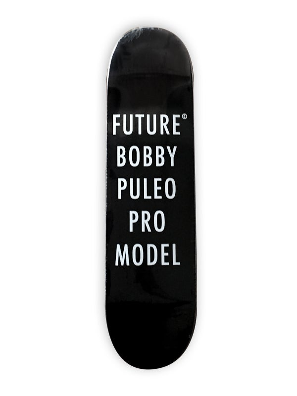 Image of Future Bobby Puleo Pro Model
