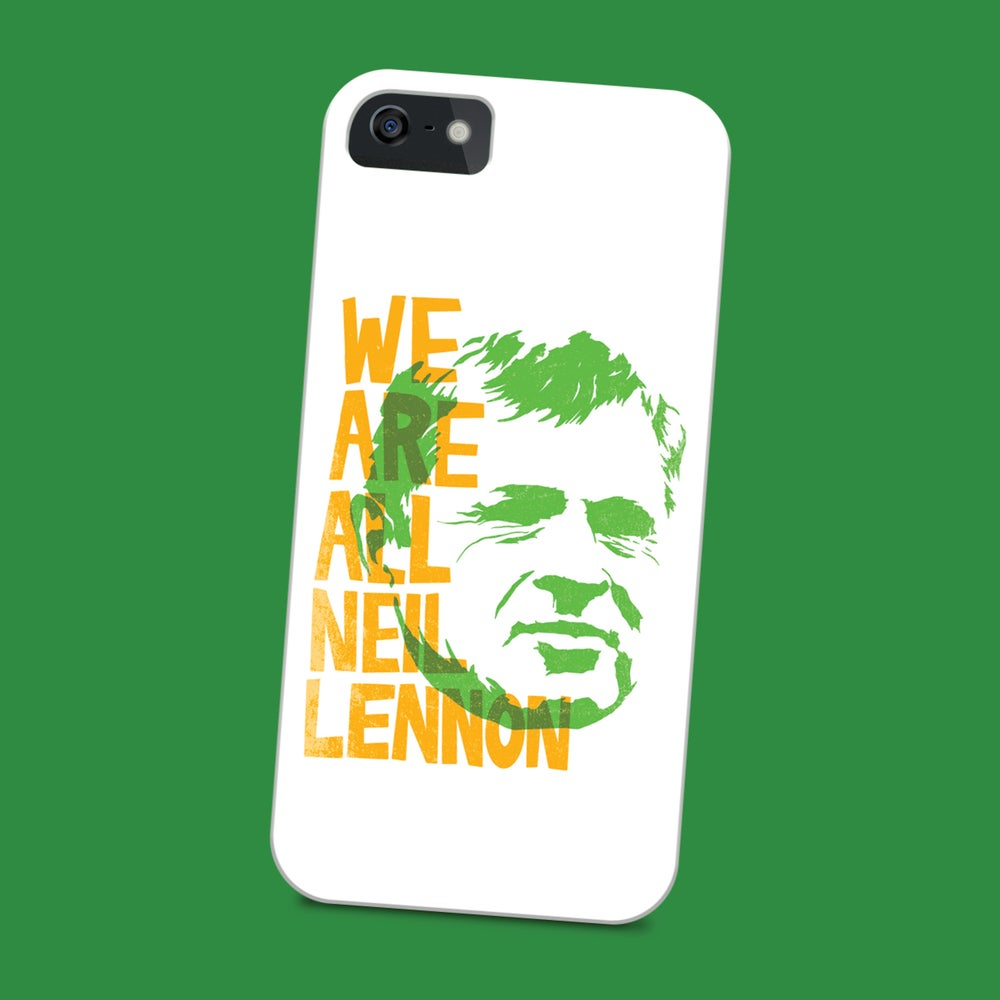 Image of We Are All Neil Lennon phone case