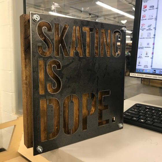 Image of Skating is dope Plaque