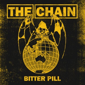 Image of The Chain - Bitter Pill 7""