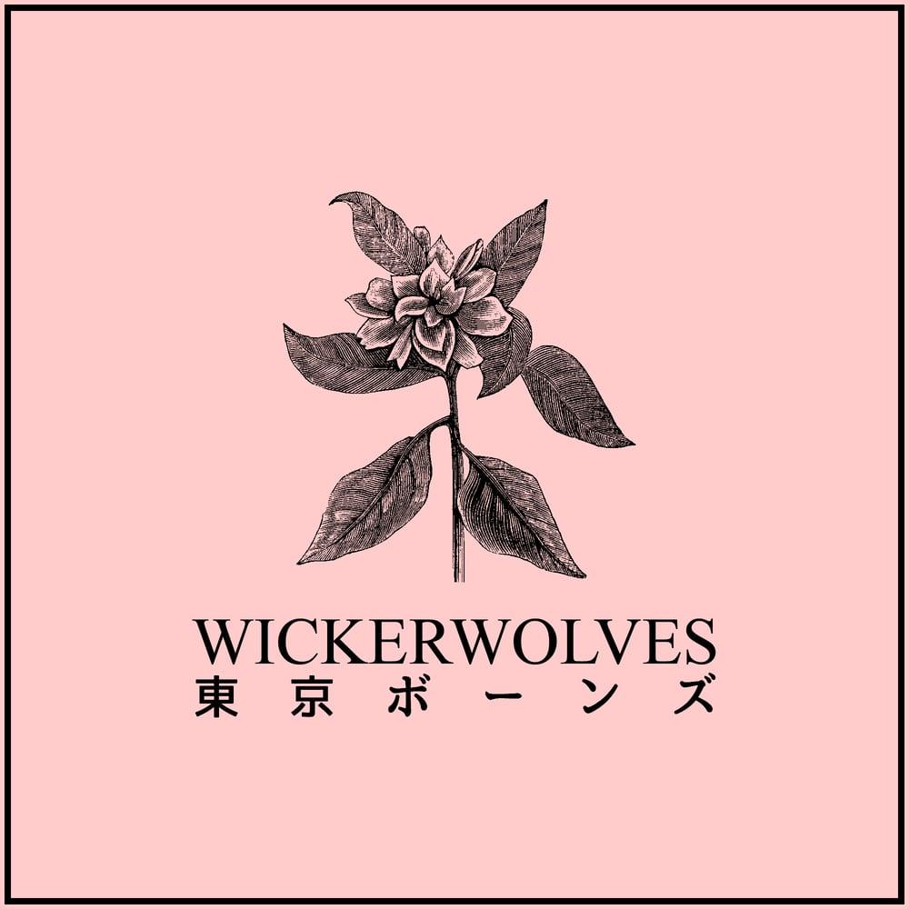 Image of Wickerwolves - Tokyo Bones CS