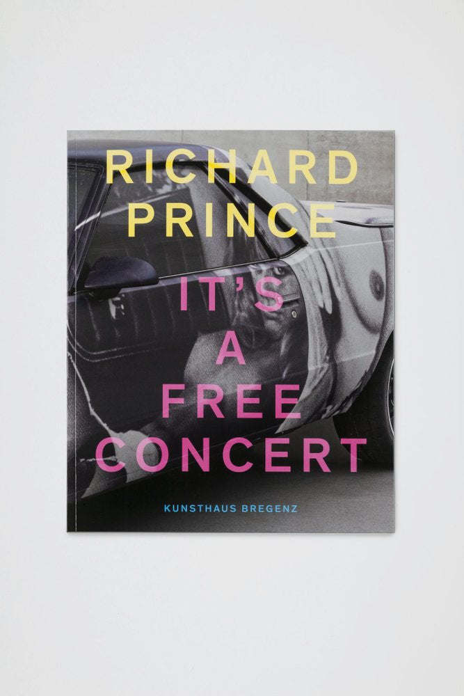 Image of Richard Prince - It's a free Concert