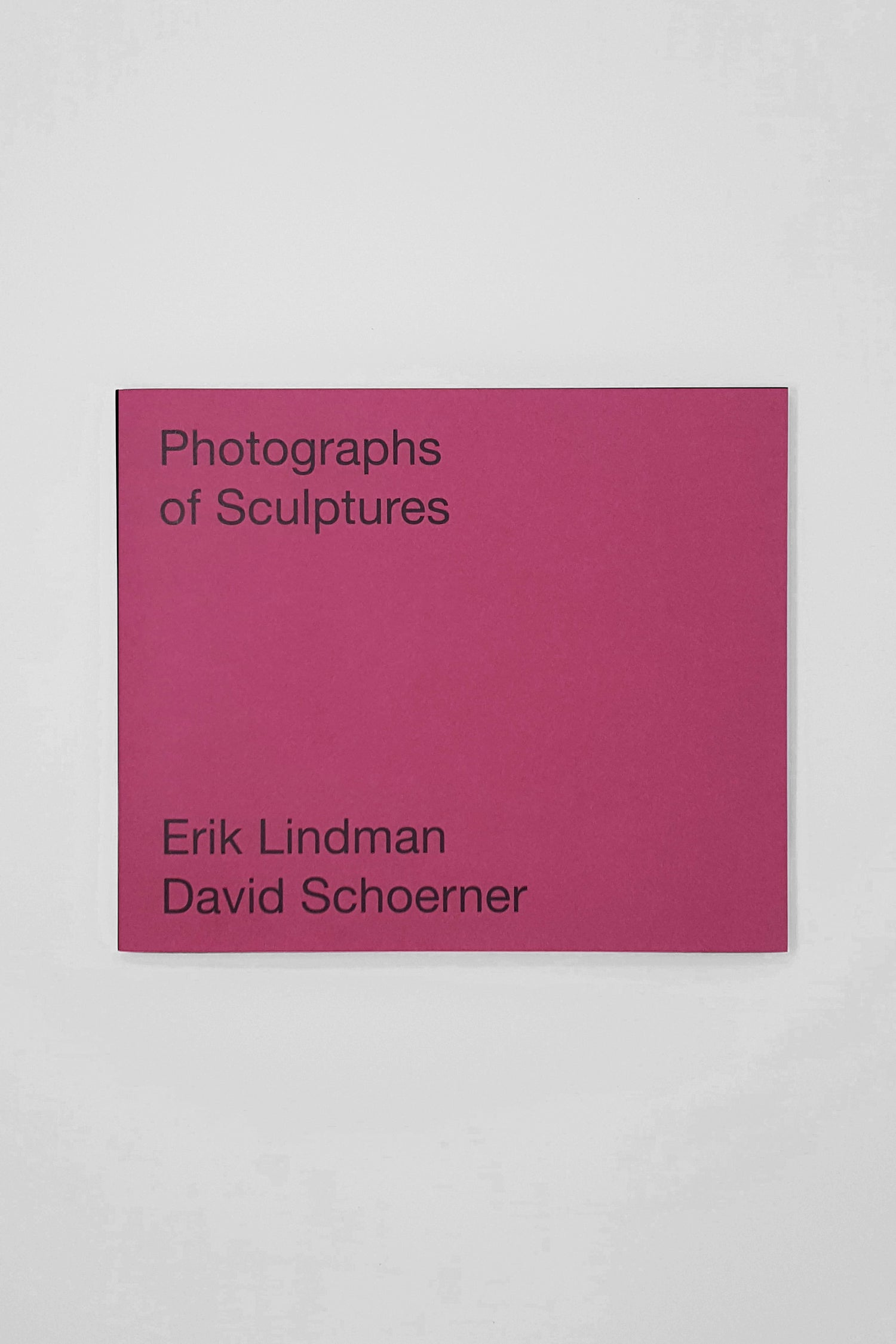 Image of Erik Lindman & David Schoerner - Photographs of Sculptures