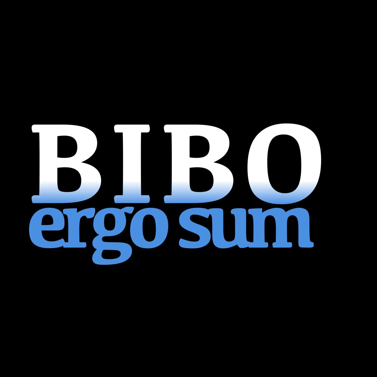 Image of Bibo Ergo Sum