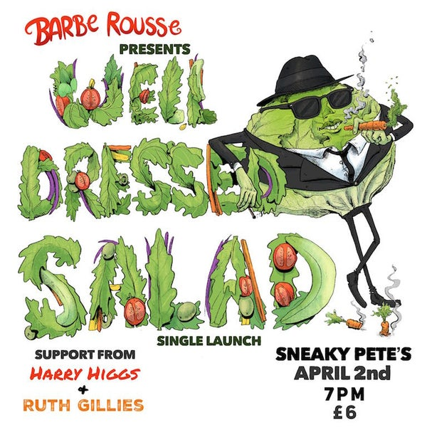 Image of Barbe Rousse - 'Well Dressed Salad' Single Launch