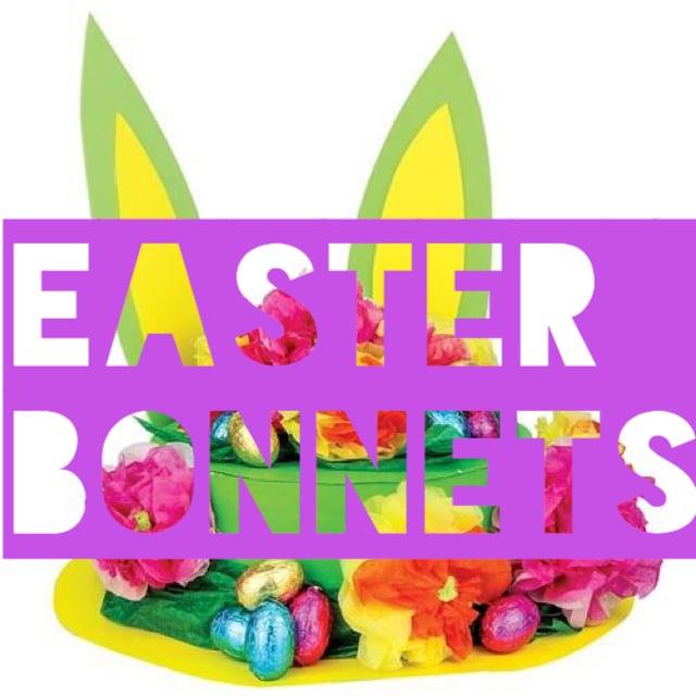 Image of Easter bonnets Monday 8 April 9 -12