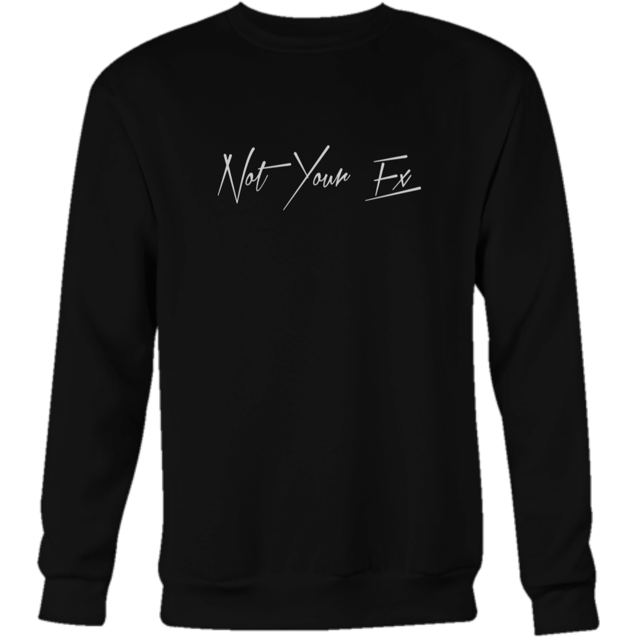 Image of 'Not Your Ex' Long Sleeve
