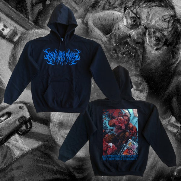 "Image of ""Gluttonous Mastication of Embryonic Remnants"" Hoodie"