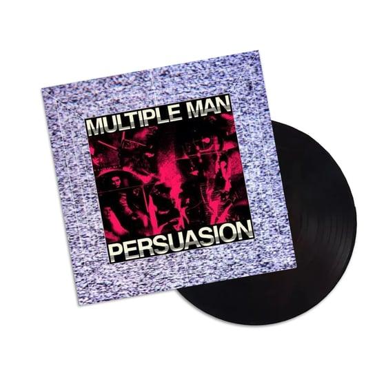 Image of MULTIPLE MAN: 'Persuasion' LP