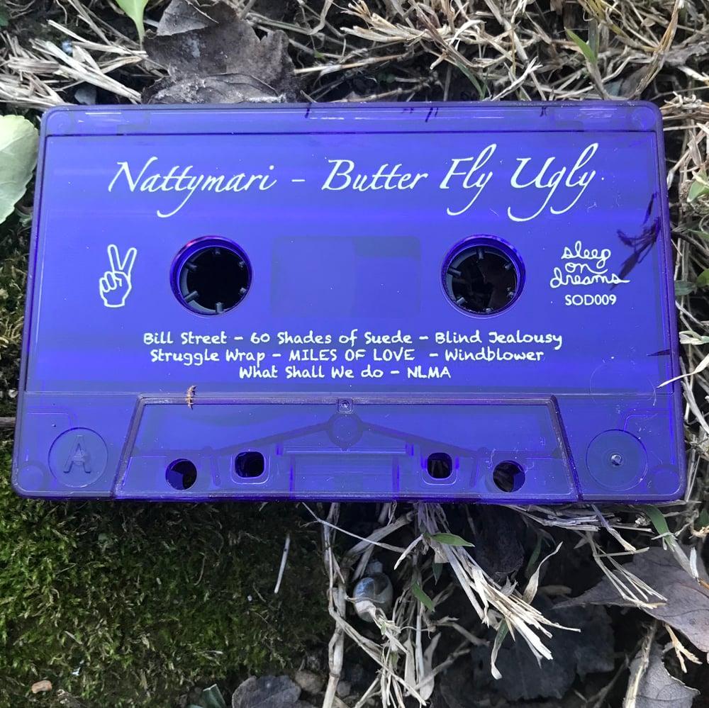 Image of Nattymari - Butter Fly Ugly - cassette