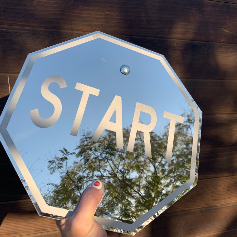 "Image of 12"" Mirror START Sign (Signed)"