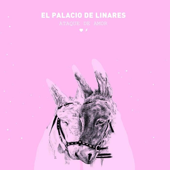 Image of El Palacio de Linares - Ataque de Amor (LP)