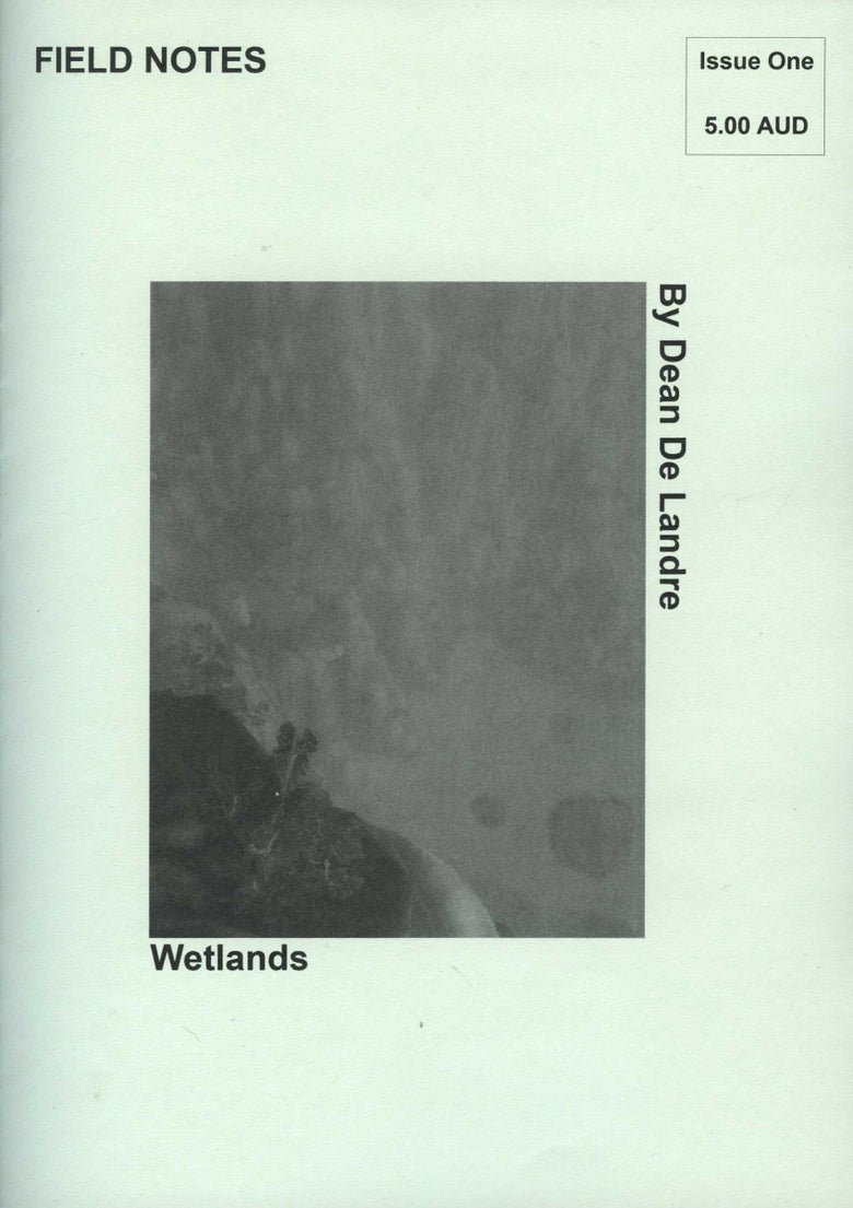 Image of Field Notes Issue One - Wetlands