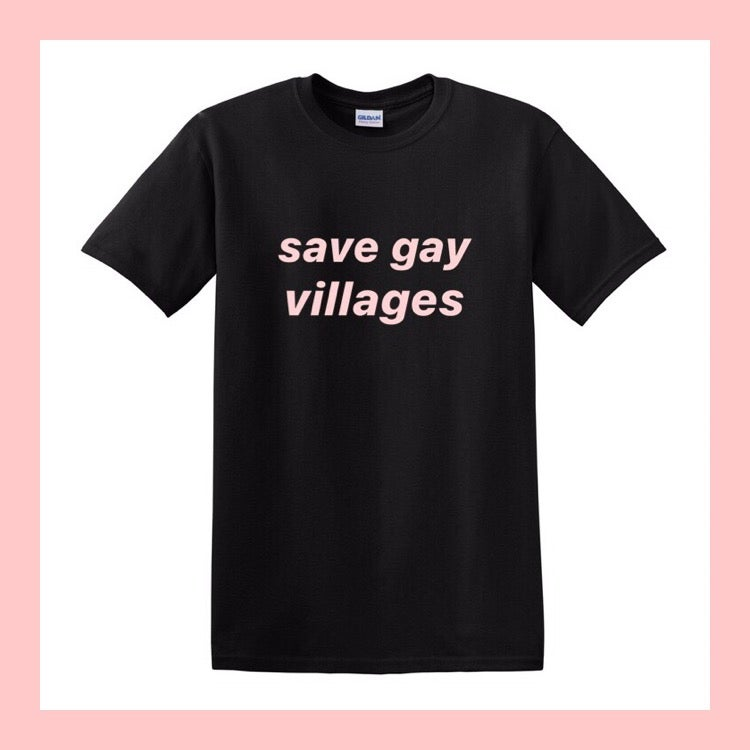 Image of SAVE GAY VILLAGES T-SHIRT
