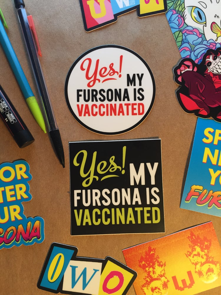 Image of YES! My Fursona Is Vaccinated STICKER