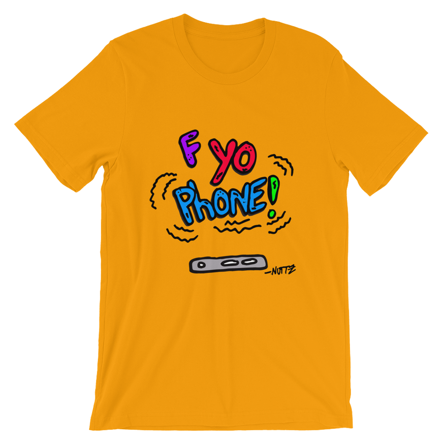 Image of F Yo Phone Shirt - Golden