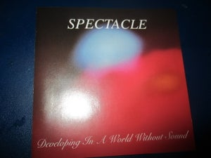 Image of Spectacle- Developing In A World Without Sound CD
