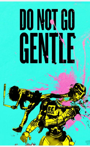 "Image of ""Do not go gentle"" - Print Pack"
