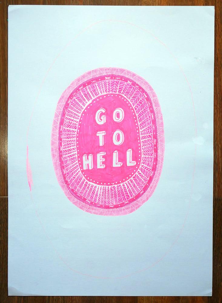 """Image of A2 """"GO TO HELL"""" Original Artwork"""