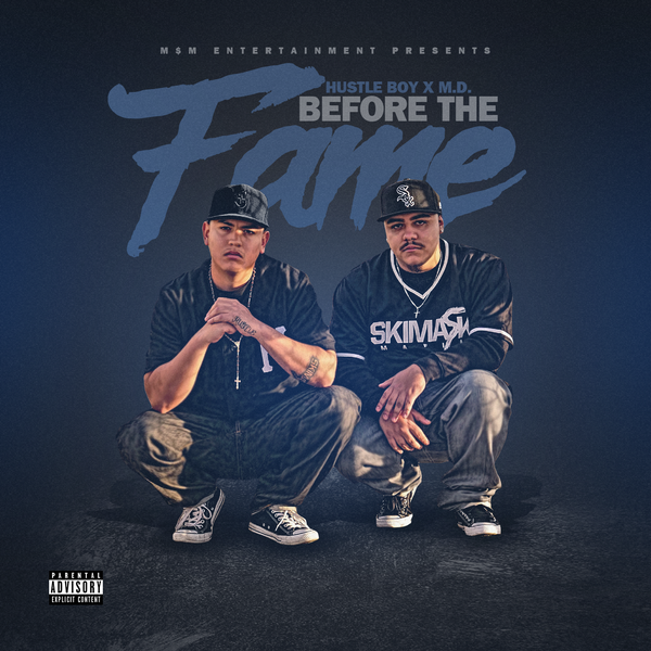 Image of HUSTLE BOY X M.D - BEFORE THE FAME