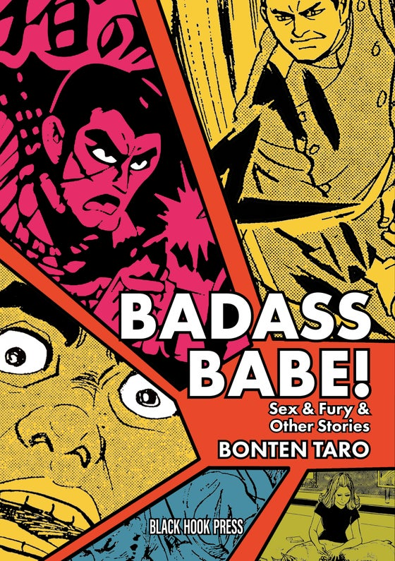 Image of BADASS BABE! - Sex & Fury, and other stories. - Bonten Taro