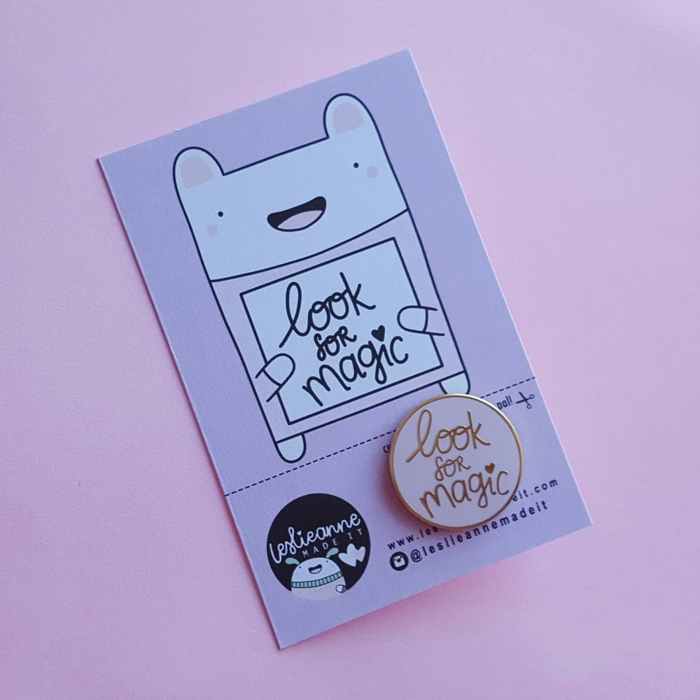 Image of Look For Magic - Hard Enamel Pin