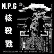"""Image of Nuclear Power Genocide - """"Devastation of the Future EP"""" 7"""""""