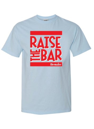 Image of Raise The Bar - Short Sleeve