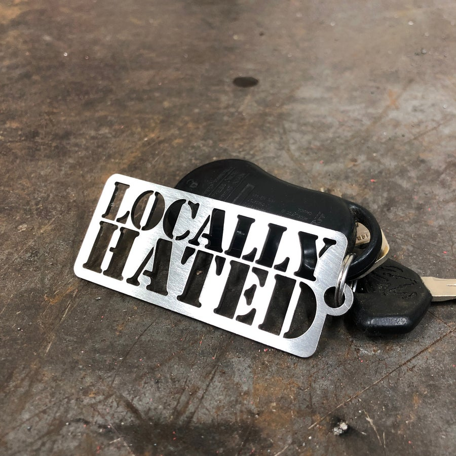 Image of Locally hated key chain