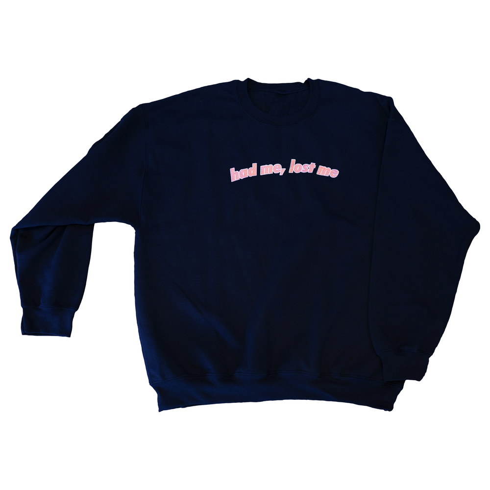 "Image of ""had me, lost me"" // Navy Sweatshirt"