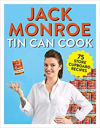 Image of *SIGNED COPY* Tin Can Cook: 75 Store-Cupboard Recipes by Jack Monroe