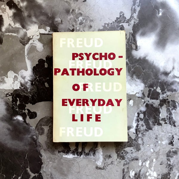 Image of The Psychopathology of Everyday Life by Sigmund Freud
