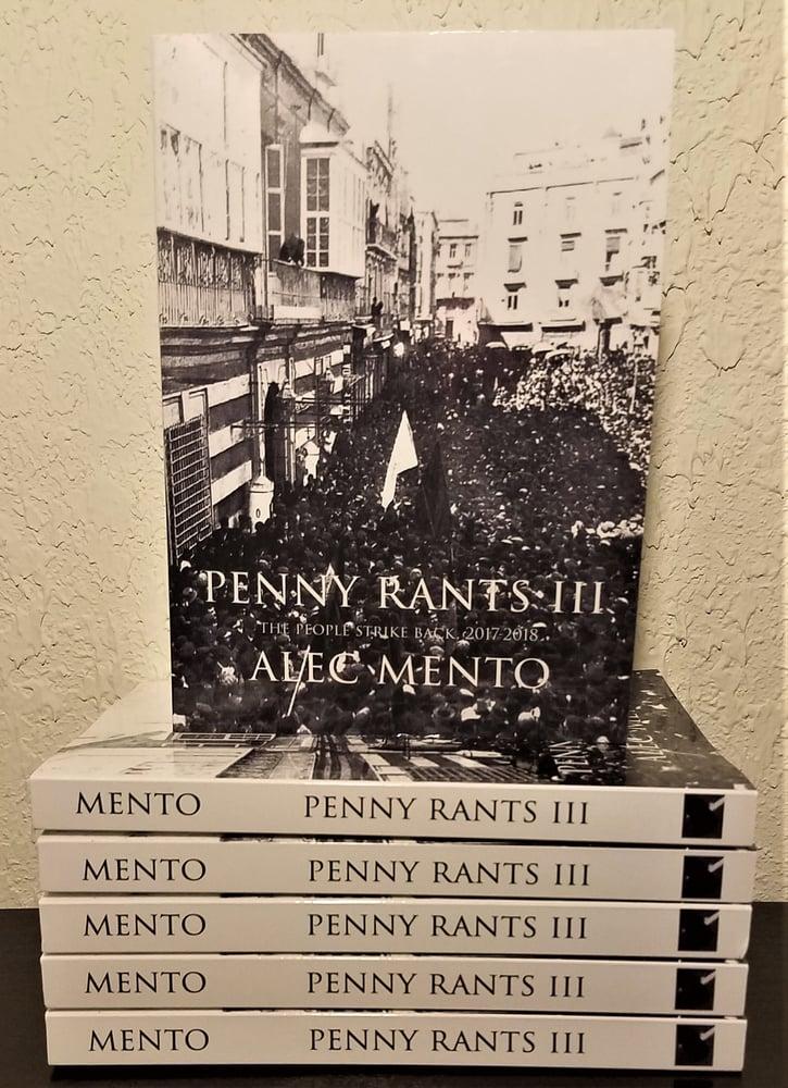 Image of Penny Rants III:  The People Strike Back, 2017-2018