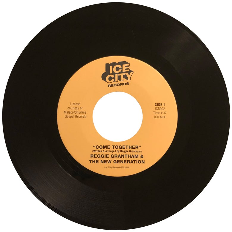"Image of Reggie Grantham & The New Generation - Come Together 7"" (ICR002)"