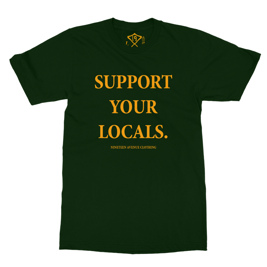 Image of Support Your Locals Tee (Forest Green)