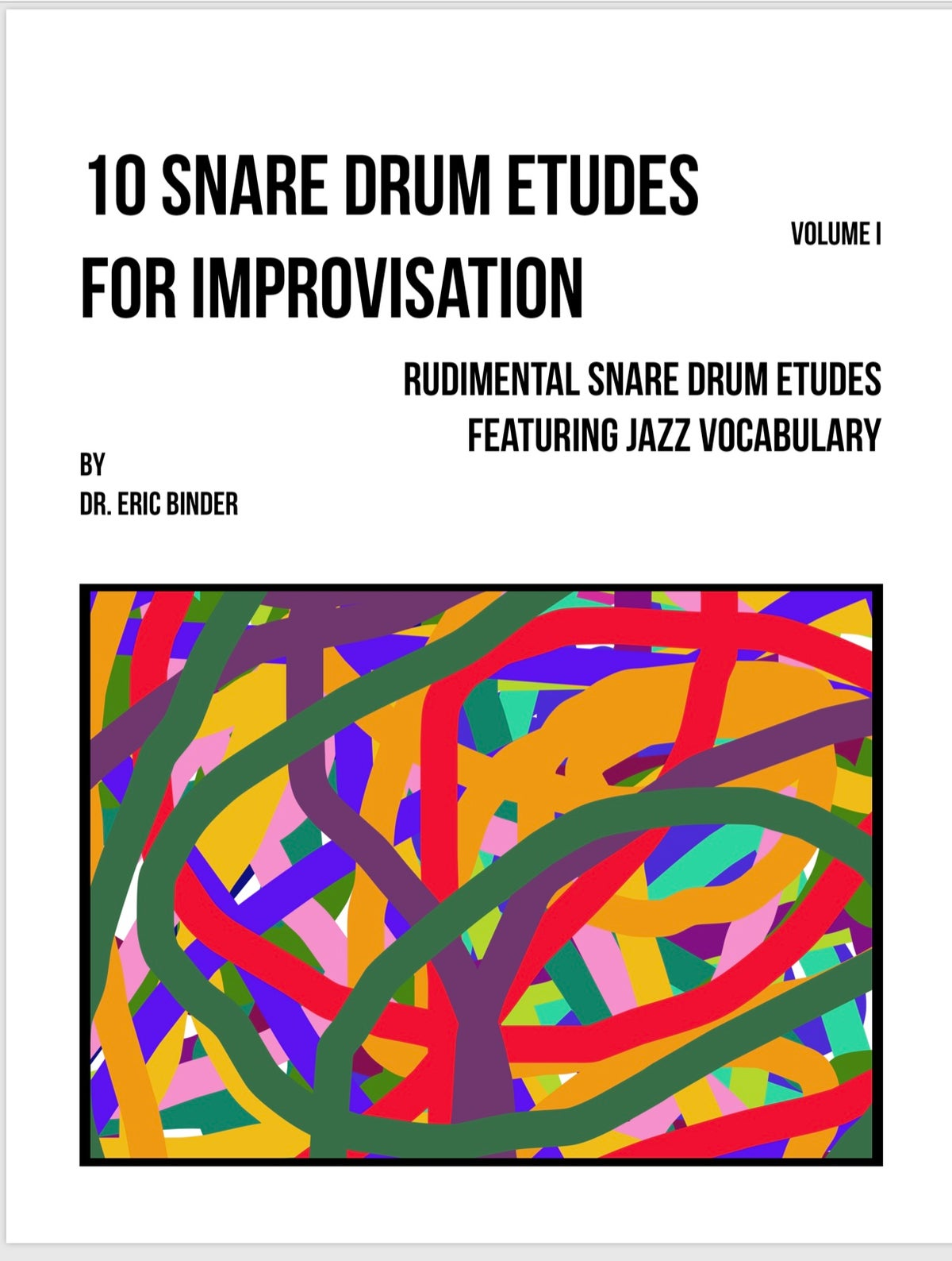 Image of PREORDER- PDF VERSION- 10 SNARE DRUM ETUDES FOR IMPROVISATION