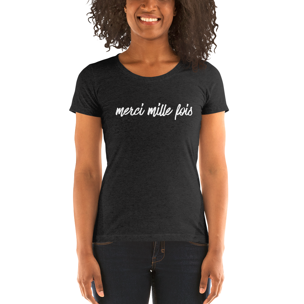 Image of Merci Mille Fois Ladies' Triblend Short Sleeve T-Shirt