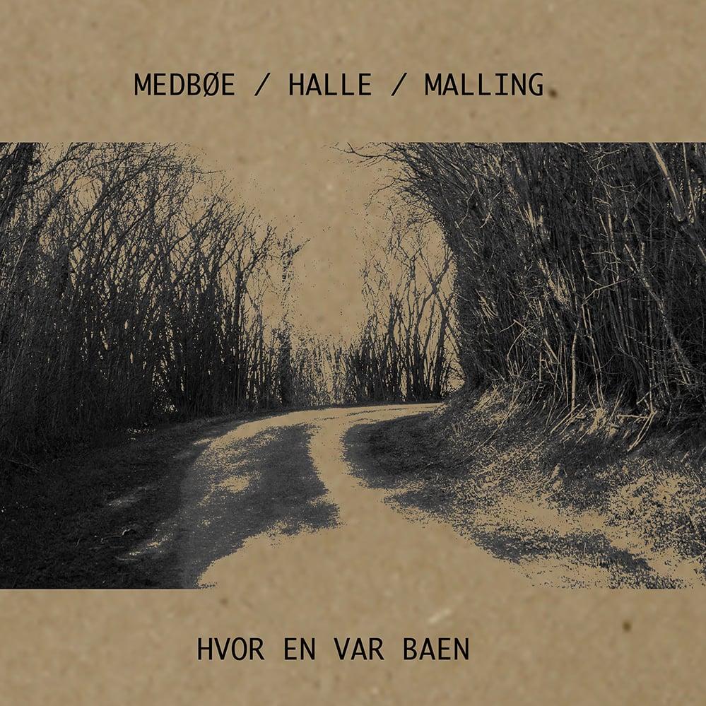 Image of Medbøe / Halle / Malling - Hvor En Var Baen
