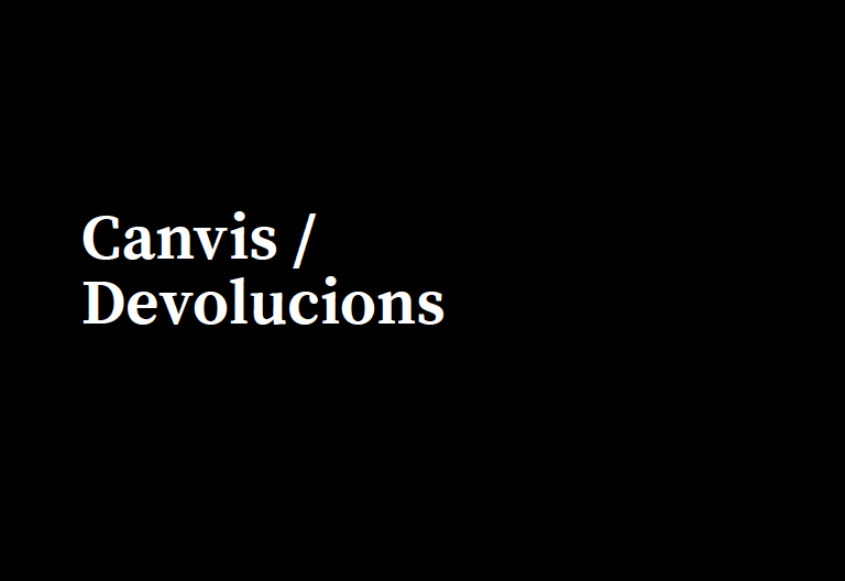 Image of Canvis / Devolucions