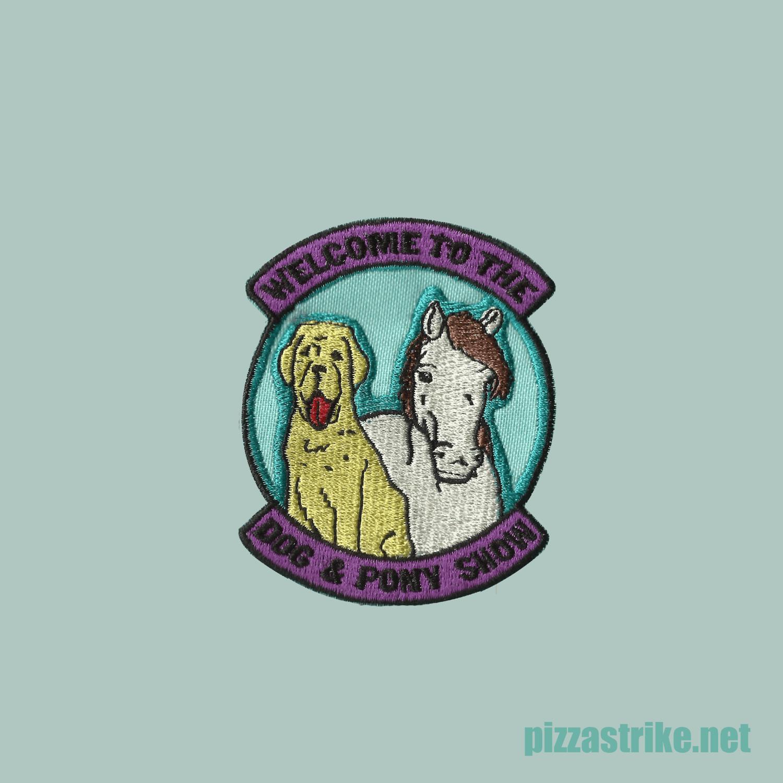 Image of Dog & Pony Show Patch
