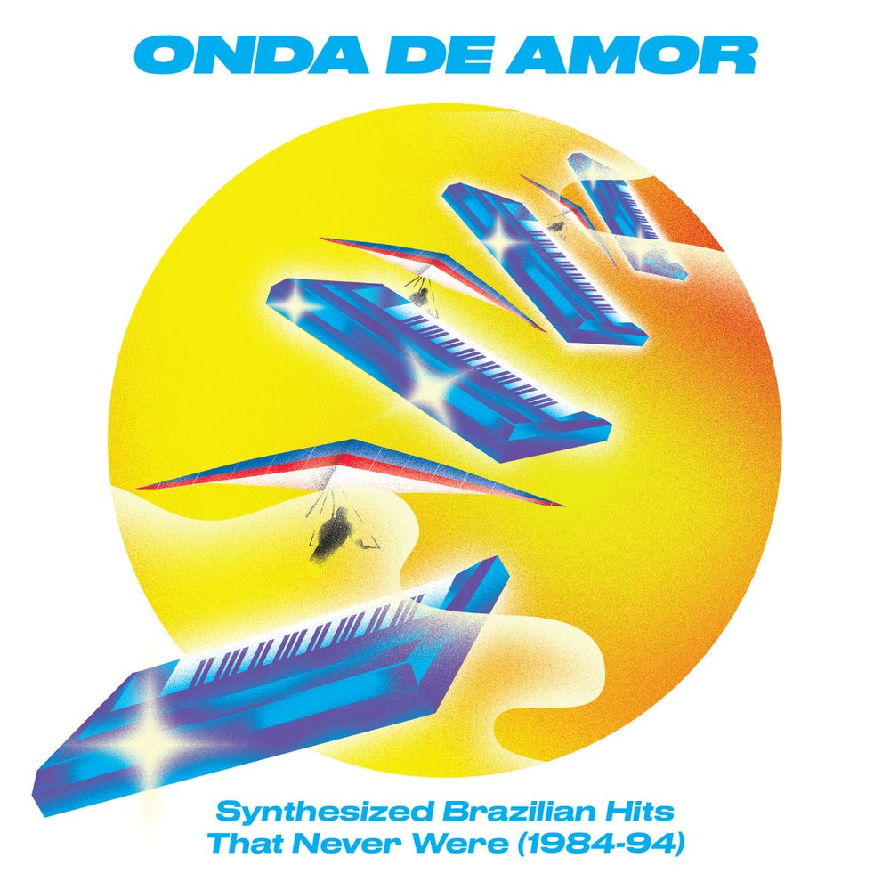 Image of Various - Onda De Amor: Synthesized Brazilian Hits That Never Were (1984​-​94) - 2LP (Soundway)
