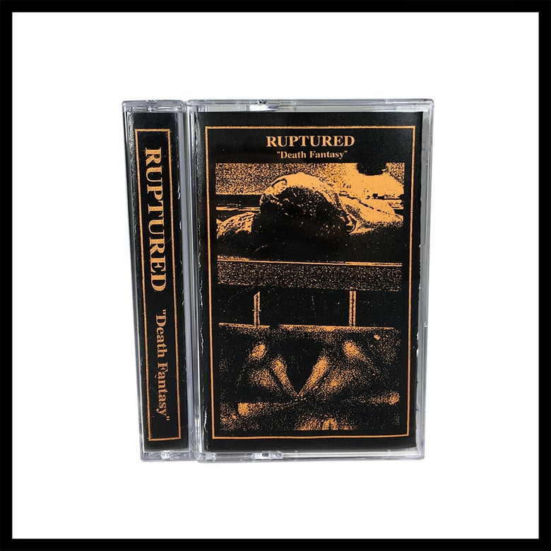 Image of Ruptured - Death Fantasy [NCNH12] *2 Copies Left*
