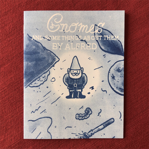 Image of Gnomes and Some Things About Them by Alfred