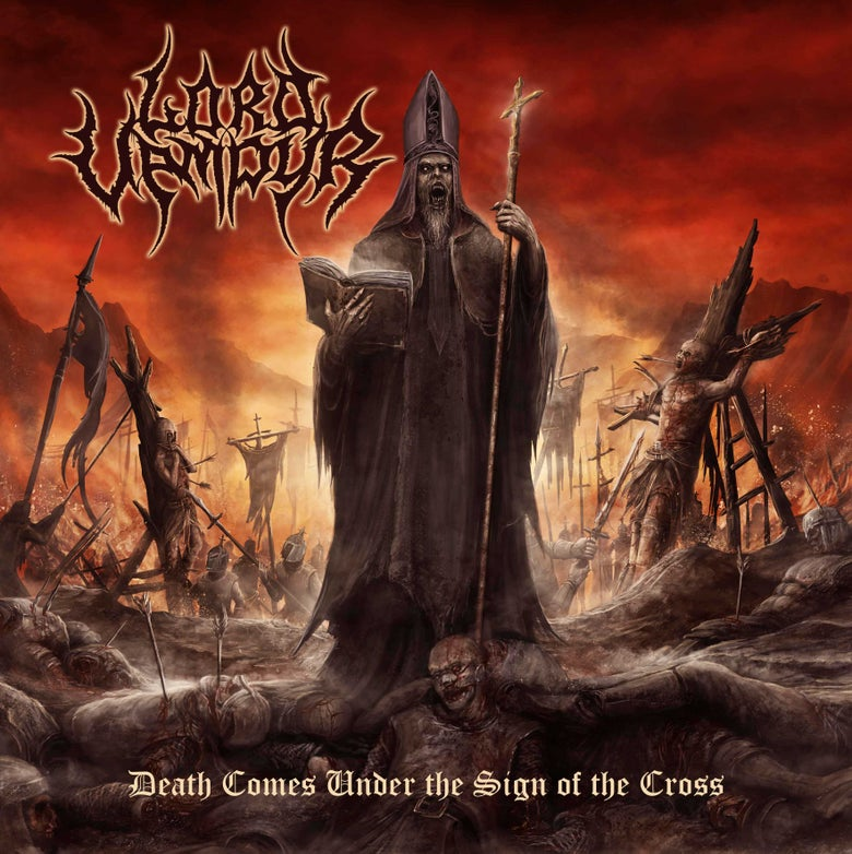 """Image of LORD VAMPYR """"Death Comes Under The Sign of the Cross"""""""
